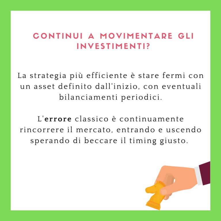 Non movimentare gli investimenti